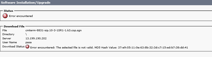 Error Encountered  Selected File not Valid – CUCM | Cisco UC
